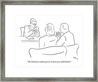 The Feds Have Authorized Me To Leave Your Child Framed Print by Michael Shaw