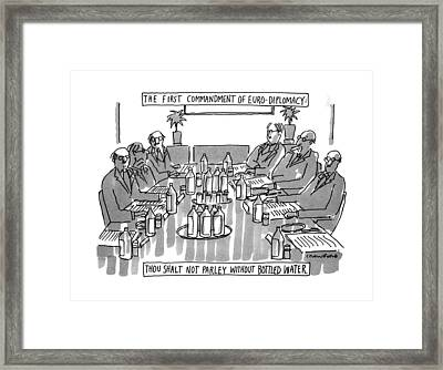 The First Commandment Of Euro-diplomacy: Thou Framed Print
