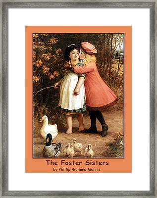 The Foster Sisters Poster Framed Print