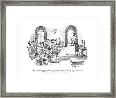 The Garden Committee Reports That Mrs. Bernard Framed Print
