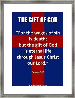 The Gift Of God Poster Framed Print