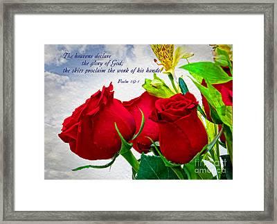 the glory of God - Psalm 19 -1 Framed Print by Ella Kaye Dickey