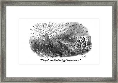 The Gods Are Distributing Chinese Menus Framed Print by Sam Gross