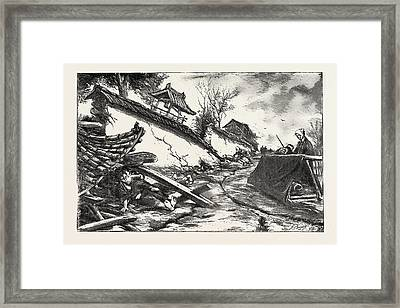 The Great Earthquake In Japan, Views At The Scenes Framed Print
