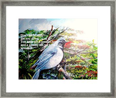 The Greater Hope And Life Framed Print