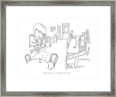 The House Does Wonderful On That One Framed Print by George Price