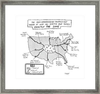 The Huge-underground-trapped-vat Theory Of Why Framed Print by Roz Chast