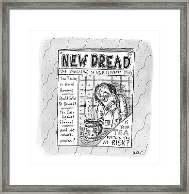 The Image Is The Front Cover Of New Dread: Framed Print by Roz Chast