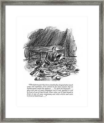 The Infantry Pack Has Been Scienti?cally Designed Framed Print by Alan Dunn