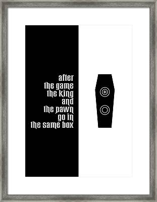 The King And The Pawn Quotes Poster Framed Print by Lab No 4 - The Quotography Department