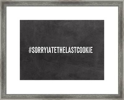 The Last Cookie- Greeting Card Framed Print