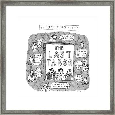The Last Taboo Framed Print
