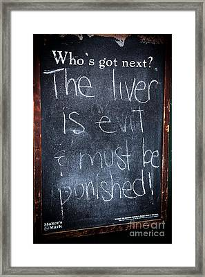The Liver Is Evil Framed Print by John Rizzuto