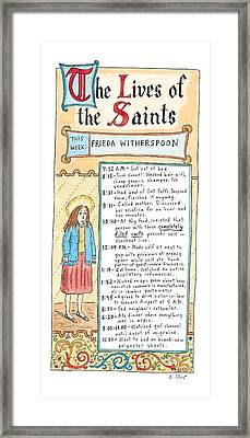 The Lives Of The Saints This Week:  Frieda Framed Print by Roz Chast