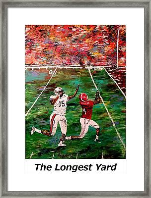 The Longest Yard Named  Framed Print by Mark Moore