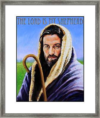 The Lord Is My Shepherd Framed Print by John Lautermilch