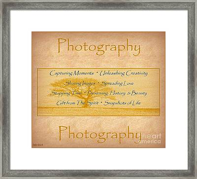 The Love Of Photography  Framed Print by Bobbee Rickard