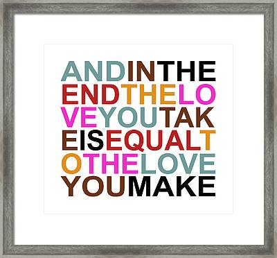 The Love You Make Framed Print