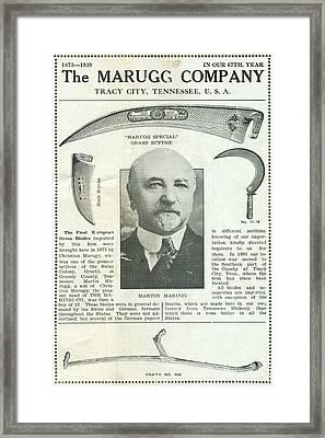 The Marugg Company - Martin Marugg - 67th Year - Grundy County - Tracy City Tennessee Framed Print