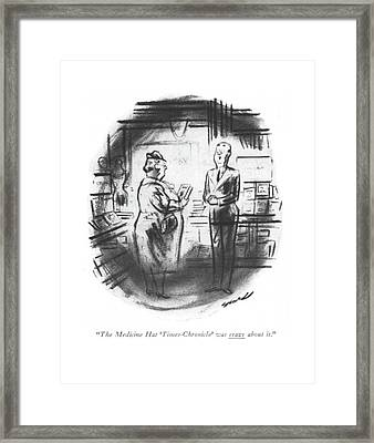 The Medicine Hat 'times-chronicle' Was Crazy Framed Print