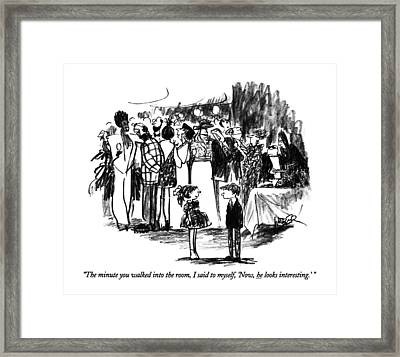 The Minute You Walked Into The Room Framed Print by Robert Weber