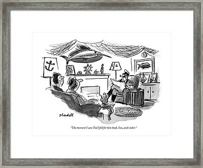 The Moment I Saw Ted I Fell For Him Hook Framed Print by Frank Modell
