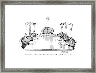 The Motion Has Been Made And Seconded That Framed Print