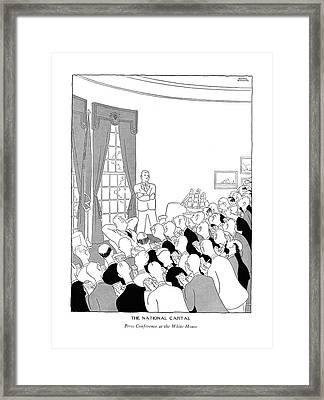 The National Capital Press Conference Framed Print by Gluyas Williams