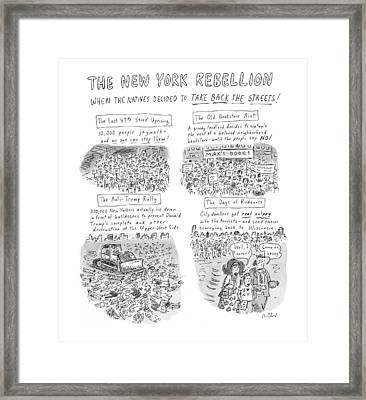'the New York Rebellion' When The Natives Decided Framed Print