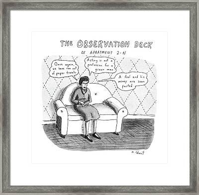 The Observation Deck Of Apartment 2-n Framed Print