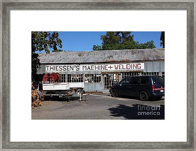 The Old Machine And Welding Shop Pleasanton California 5d23980 Framed Print