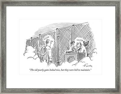 The Old Pearly Gates Looked Nice Framed Print