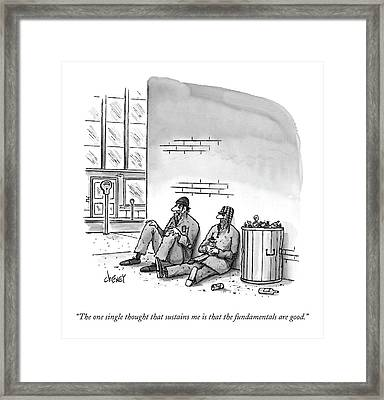 The One Single Thought That Sustains Me Is That Framed Print by Tom Cheney