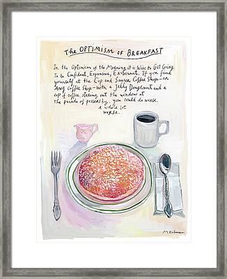 The Optimism Of Breakfast Framed Print by Maira Kalman