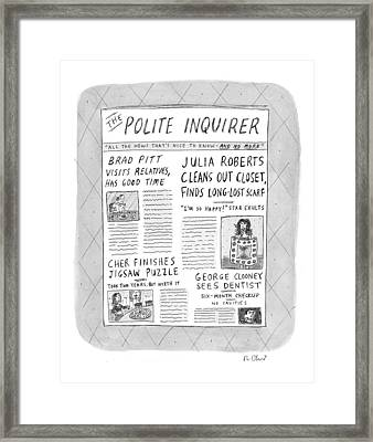 The Polite Inquirer Framed Print by Roz Chast
