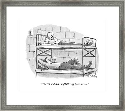 The 'post' Did An Unflattering Piece On Me Framed Print by Mike Twohy