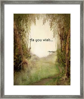 The Princess Bride - As You Wish Framed Print
