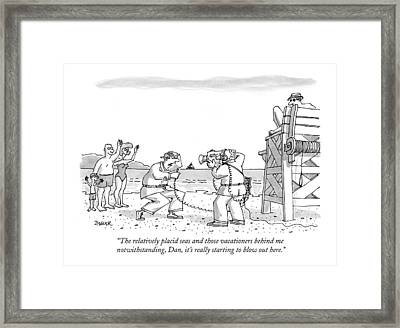 The Relatively Placid Seas And Those Vacationers Framed Print