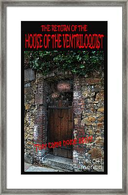 The Return Of The House Of The Ventriloquist  Framed Print by Jim Fitzpatrick