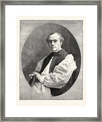 The Right Rev. Dr. W.d. Maclagan The New Archbishop Of York Framed Print