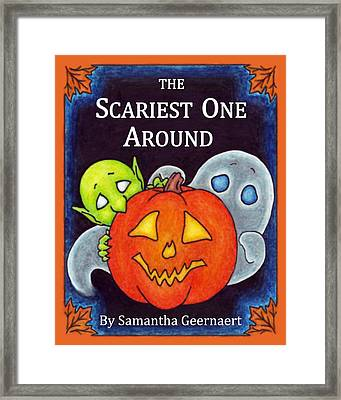 The Scariest One Around Framed Print