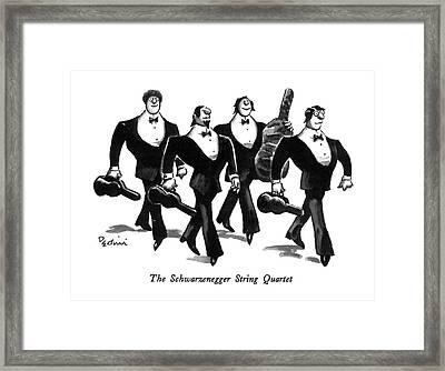 The Schwarzenegger String Quartet Framed Print