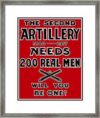 The Second Artillery Needs 200 Real Men Framed Print by War Is Hell Store