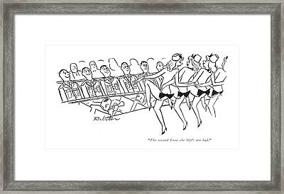 The Second From The Left's Not Bad Framed Print