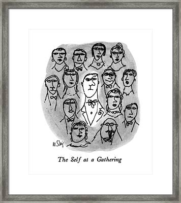 The Self At A Gathering Framed Print by William Steig