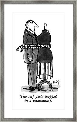 The Self Feels Trapped In A Relationship Framed Print by William Steig