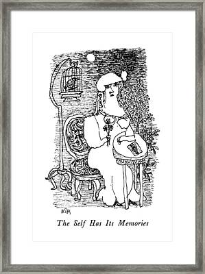 The Self Has Its Memories Framed Print by William Steig