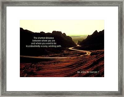 The Shortest Distance Framed Print