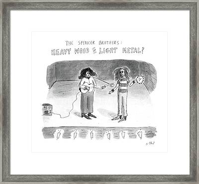 The Spencer Brothers Heavy Wood Or Light Metal Framed Print by Roz Chast
