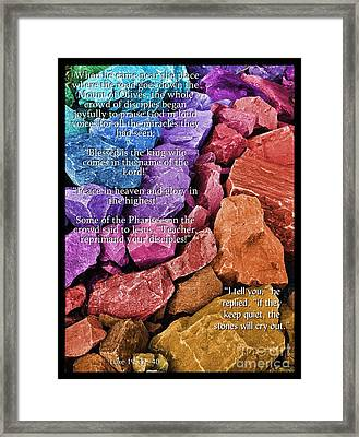 The Stones Will Cry Out Framed Print
